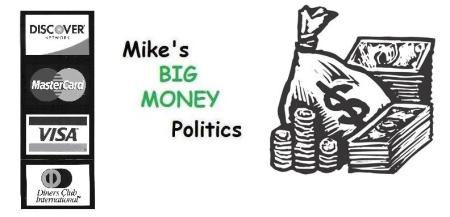Mike's Big Money Politics: Staking Claims