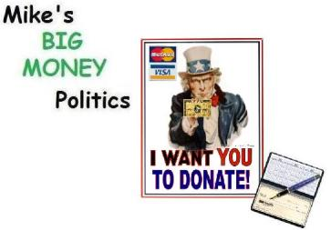 Mike's Big Money Politics -- Something to Talk About