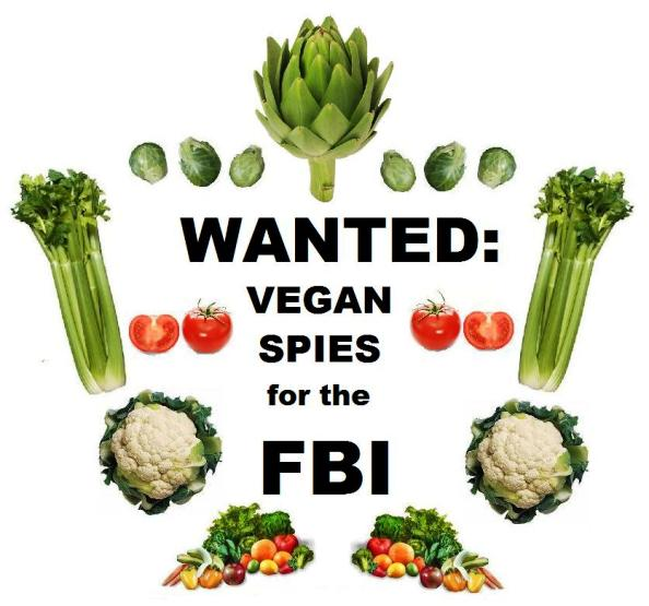 Wanted -- Vegan Spies