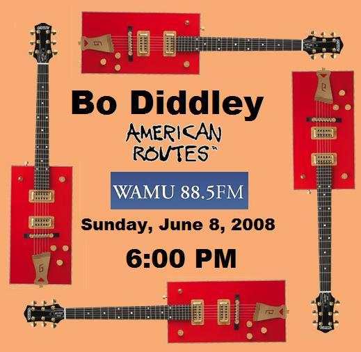 Bo Diddley Radio Special Sunday 6PM on WAMU-FM