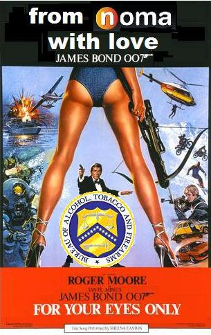 Tonight --- 007 Joins ATF in NOMA